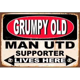 grumpy-man-utd-supporter-lives-here-metal-sign