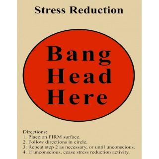 stress-reduction-bang-your-head-metal-tin-sign