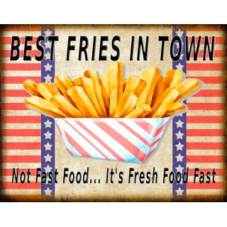 best-fries-in-town-metal-sign