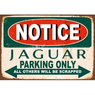 notice-jaguar-parking-only-metal-sign