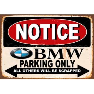 notice-bmw-parking-only-metal-tin-sign