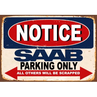notice-saab-parking-only-metal-tin-sign