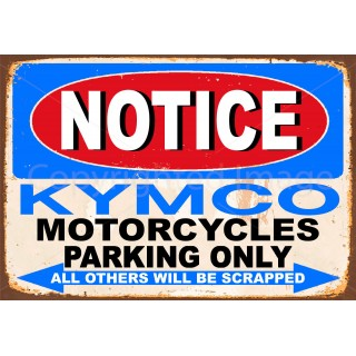 notice-kymco-motorcycle-parking-only-metal-tin-sign