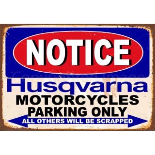 notice-husqvarna-motorcycle-parking-only-metal-tin-sign
